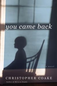 you came back