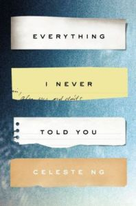 Everything I Never Told You (nook book)