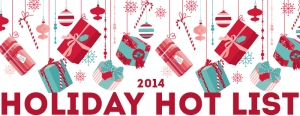 Holiday hot gifts list